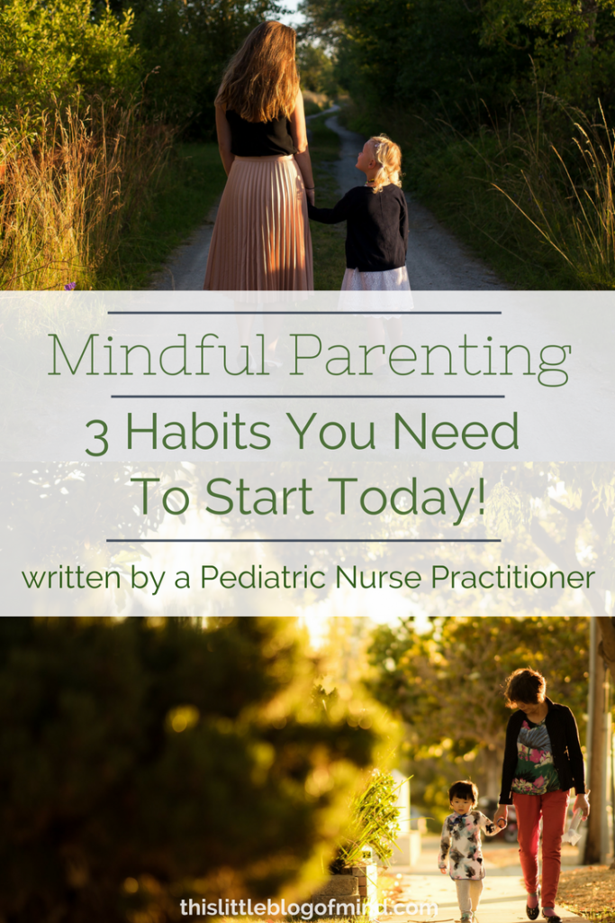 Truths about mindful parenting. Includes tips towards 3 simple habits to start today. | simplywellfamily.com