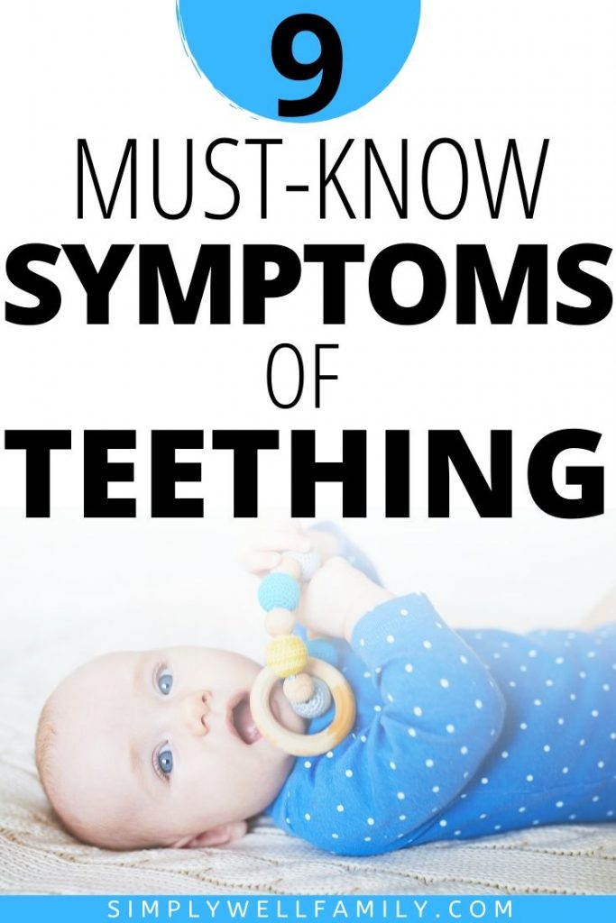 Is your baby starting to show early signs of teething? Discover these must-know 9 symptoms of teething. Plus the best natural pain relief remedies trusted by a Pediatric Nurse Practitioner. #teethingbaby #teethingtoddler #teethingbabyremedies #teethingbabysymptoms